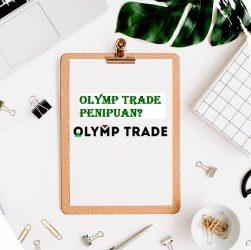 olymp trade penipuan atau tidak