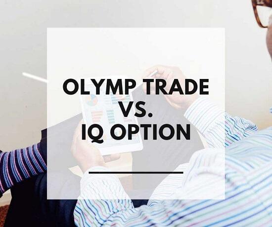 Olymp Trade vs IQ Option — perbandingan dua broker